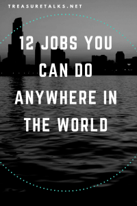 jobs you can do anywhere in the world